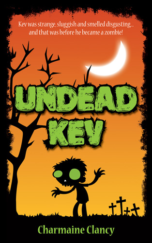 zombie books for kids Undead Kev by Charmaine Clancy